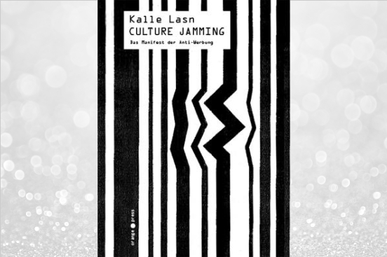 Review of Culture Jam by Kalle Lasn